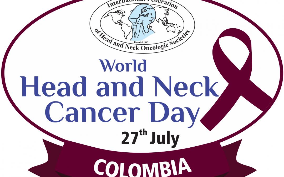 Dia Mundial del Cancer de Cabeza y Cuello